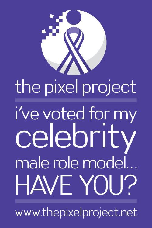 White text on purple background: the pixel project | i've voted for my celebrity male role model...HAVE YOU? | www.thepixelproject.net